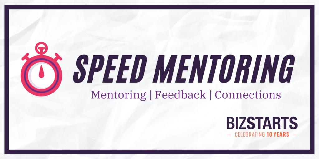 BizStarts Speed Mentoring April 5, 2019 - BizStarts